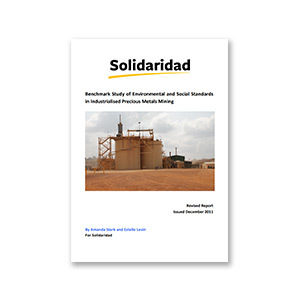 Benchmark of Social and Environmental Standards for Industrial Gold Mining